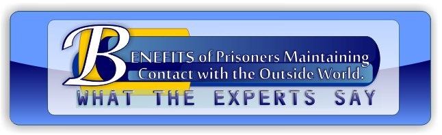 Benefits of Prisoners Maintaining Contact with the Outside World